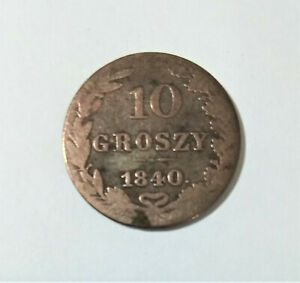 Poland  1840 10 Grosh. Very Old  Silver Coin.