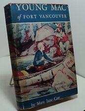 Young Mac of Fort Vancouver by Mary Jane Carr - 1940