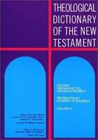 Theological Dictionary of the New Testament (Volume VI) - William B. Eerdmans Pu