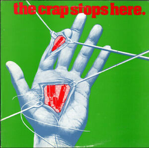 "2nd Vinyl - 12"" Album – Various – The Crap Stops Here"