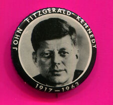 "JOHN FITZGERALD KENNEDY BUTTON 1963 1 1/2"" 1917-1963 BLACK AND WHITE BUTTON"