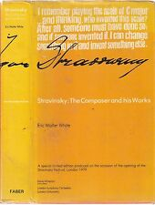 Stravinsky, The Composer and his Works by Eric W White, Ltd edt hd/bk d/w 1979
