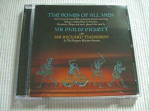 PHILIP PICKETT & RICHARD THOMPSON - THE BONES OF ALL MEN ( 1998 )
