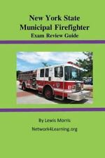 New York State Municipal Firefighter Exam Review Guide by Lewis Morris (2016,...