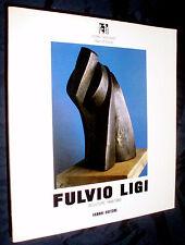 Fulvio Ligi : sculture 1958-1988