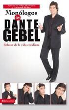 Mon�logos de Dante Debel: Relatos de la vida cotidiana