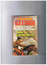 G. F. Unger - Die Geister-Herde - Western-Taschenbuch 45 157
