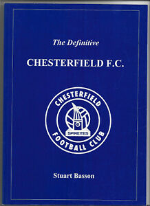 THE DEFINITIVE CHESTERFIELD FC (Stuart Basson) Statistical Guide to 1997