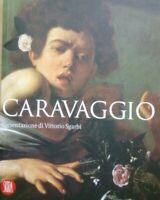 Libro I grandi Maestri dell'Arte Caravaggio 2007 AA.VV. pres. V. Sgarbi Ed SKIRA