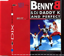 Benny B & DJ Daddy K And Perfect ‎Maxi CD Dix, Neuf, Huit... - France (EX/VG+)