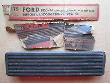 1935-1948 FORD MERCURY LINCOLN ZEPHYR GAS ACCELERATOR FOOT PEDAL, NORS No.114