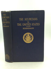THE SULPICIANS IN THE UNITED STATES by Charles G. Herbermann - 1916 - Catholic