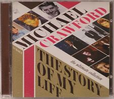 Michael Crawford The Ultimate Collection The Story Of My Life LIKE NEW  2CD 2011