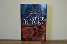 A Part of History - Aspects of the British Experience - Michael Howard H/B (H4)