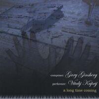 Long Time Coming - Gary & Vitalij Kuprij Ginsberg (2010, CD NEUF)