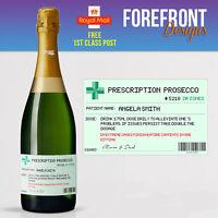 Personalised Prescription Prosecco spoof bottle label, Birthday/Wedding/ Gift