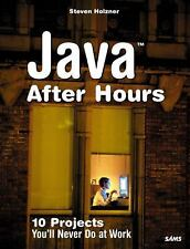 Java After Hours: 10 Projects You'll Never Do at Work-ExLibrary