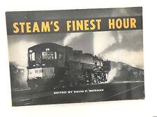 1959 Steam's Finest Hour - Morgan - Kalmbach Railroad Steam Locomotives