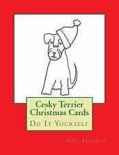 Cesky Terrier Christmas Cards : Do It Yourself by Gail Forsyth (2015, Paperback)
