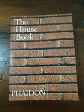 The House Book (Architecture & Design - Phaidon Paperback) (A2)
