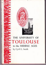 1958 UNIVERSITY of TOULOUSE in The MIDDLE AGES to 1500 A.D. Cyril E Smith HB DJ