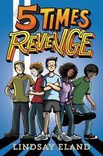 Five Times Revenge by Lindsay Eland (2016, Hardcover)
