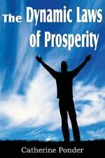 The Dynamic Laws of Prosperity by Catherine Ponder (2011, Paperback)