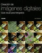 USED (LN) Creacion de Imagenes Digitales: Guia Visual Para Fotografos (Spanish E