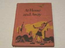 At Home and Away, Primer, Silver Burdett, 1940 (Hardcover) Series Books jk173