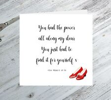 Wizard of Oz quote card 'you had the power all along my dear' ruby shoes