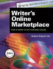 Writer's Online Marketplace : How & Where to Get Published Online-ExLibrary