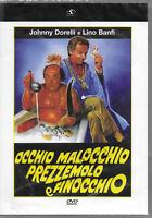 OCCHIO MALOCCHIO PREZZEMOLO E FINOCCHIO con Lino Banfi  DVD NUOVO