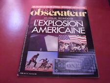 LE NOUVEL OBSERVATEUR N°1031 1984 L'EXPLOSION AMERICAINE