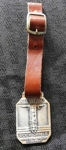 VINTAGE CLEVELAND ROCK DRILLS DOUBLE SIDED WATCH FOB VERY NICE SHAPE W/STRAP