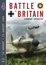 BATTLE OF BRITAIN COMBAT ARCHIVE VOL. 4