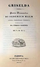 GRISELDA Poema Drammatico Federico HALM 1840 trad. Kosiner ed. Cartallier Sicca
