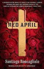 Red April, Roncagliolo, Santiago, Very Good Book