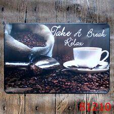 Metal Tin Sign take a break relax coffee Bar Pub Vintage Retro Poster Cafe ART