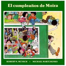 El Cumpleanos de Moira by Robert Munsch (1992, Paperback)