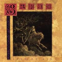 BRIDE - LIVE TO DIE (The Originals) (*NEW-CD, 2011, Retroactive) Christian Metal