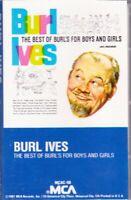 Best of Burl's for Boys & Girls by Burl Ives (Cassette) NEW