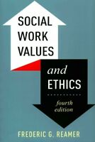 Social Work Values and Ethics, Paperback by Reamer, Frederic G., Brand New, F...