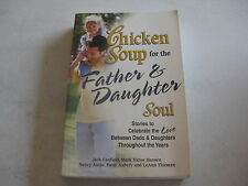 CHICKEN SOUP FOR THE FATHER & DAUGHTER SOUL (TP)