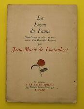La leçon du Faune ( Comédie ) Jean-Marie de Fontaubert - 1926