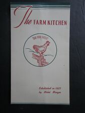 1946 The Farm Kitchen Menu, Route 3, Hooksett, New Hampshire. Our Food Excels