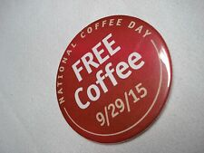 "WAWA C-STORE NATIONAL FREE COFFEE DAY PROMOTIONAL RED 3"" DIAMETER PIN 9/29/15"
