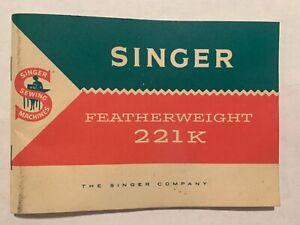 Vintage Singer Featherweight 221k Sewing Machine Instruction Manual
