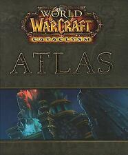 WORLD OF WARCRAFT-CATACLYSM ATLAS-HARDCOVER – JUNE 3, 2011