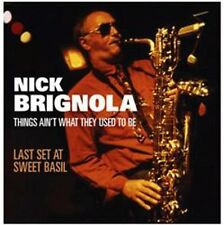 Nick Brignola - Things Ain't What They Used to Be [New CD]