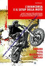 SETUP DELLA MOTO L'AVANCORSA MOTOCROSS ENDURO MOTARD MECCANICA PISTA REGOLAZIONE